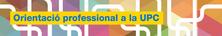 Activitats d'orientació professional a les diferents escoles i facultats de la UPC