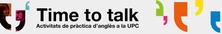 """Torna el """"Time to Talk""""! Aprofita per millorar el teu anglès."""