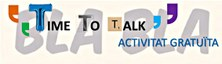 Vine a conversar una estona en anglès amb el Time To Talk!